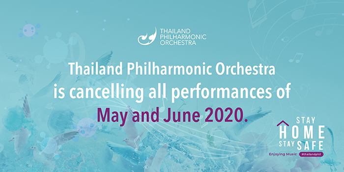Announcement: Cancellation of Thailand Philharmonic Orchestra Concerts in May and June 2020